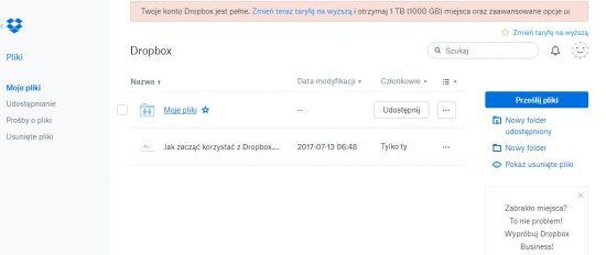 Konto Dropbox przepełnione - Twoje konto Dropbox jest pełne. Zmień teraz taryfę na wyższą i otrzymaj 1 TB (1000 GB) miejsca oraz zaawansowane opcje udostępniania.